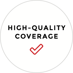 High Quality Coverage.
